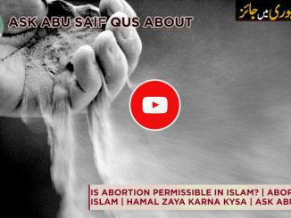 Is Abortion permissible in Islam?