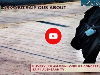 Islamic Views On Concubinage | Islam Mein londi ka Concept | Ask Abu Saif | Alehsaan Tv